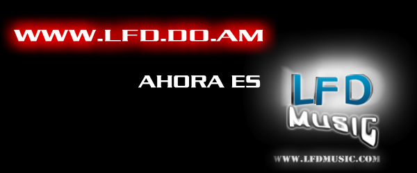 LFD.do.am ahora es LFDmusic.com